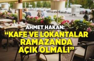 Ahmet Hakan yazdı: Kafe ve lokantalara ramazanda...