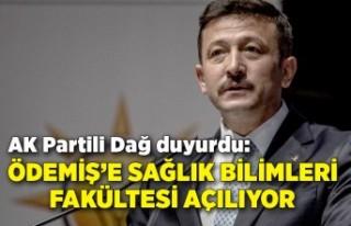 AK Partili Dağ duyurdu: Ödemiş'e Sağlık Bilimleri...