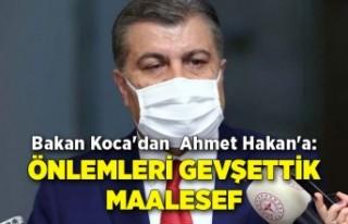 Bakan Koca'dan Ahmet Hakan'a: Önlemleri...