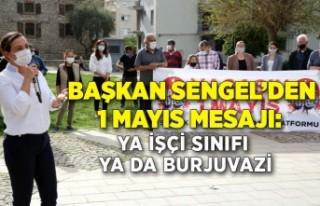 Başkan Sengel'den 1 Mayıs mesajı