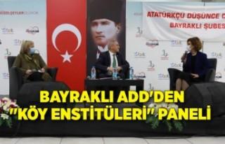 "Bayraklı ADD'DEN ""Köy Enstitüleri""..."