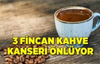 Binlerce hasta incelendi; Günde 3 fincan kahve kanser...