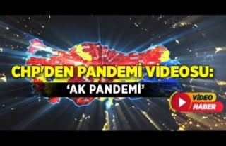 CHP'den pandemi videosu: 'Ak Pandemi'