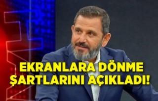 Fatih Portakal ekranlara dönme şartlarını açıkladı!