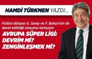 Hamdi Türkmen yazdı: Avrupa Süper Ligi: Devrim...