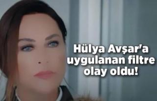 Hülya Avşar'a uygulanan filtre olay oldu!