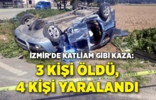 İzmir'de katliam gibi kaza: 3 kişi öldü,...