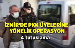 İzmir'de PKK/KCK operasyonunda 4 şüpheli tutuklandı