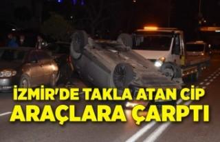 İzmir'de takla atan cip, park halindeki araçlara...