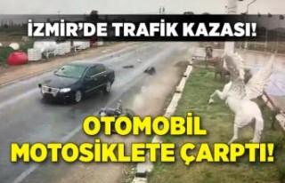 İzmir'de trafik kazası! Otomobilin çarptığı...