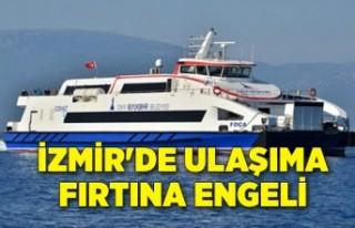 İzmir'de ulaşıma fırtına engeli
