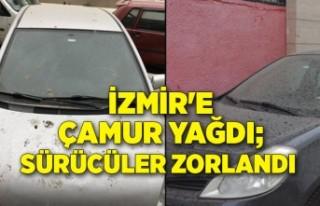 İzmir'e çamur yağdı; sürücüler zorlandı