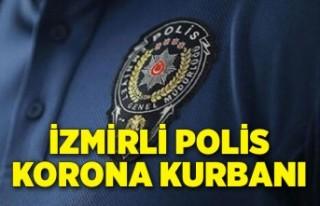 İzmirli polis korona kurbanı