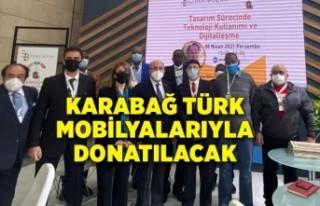 Karabağ Türk mobilyalarıyla donatılacak
