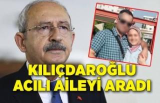Kılıçdaroğlu'ndan aileye başsağlığı telefonu