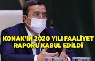Konak'ın 2020 Yılı Faaliyet Raporu kabul edildi