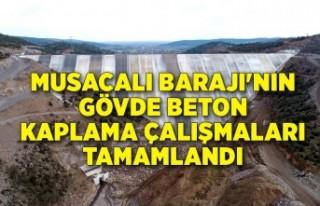 Musacalı Barajı'nın gövde beton kaplama çalışmaları...