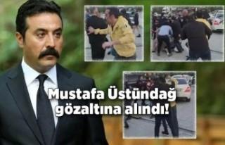 Mustafa Üstündağ gözaltına alındı!