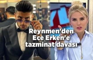 Reynmen'den Ece Erken'e tazminat davası