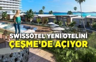 Swissôtel yeni otelini Çeşme'de açıyor