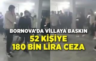 Villada eğlenen 52 kişiye 180 bin lira ceza