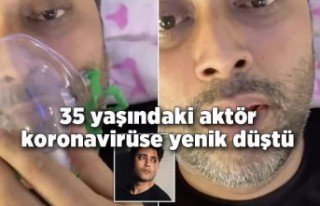 35 yaşındaki aktör koronavirüse yenik düştü
