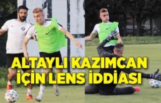 Altaylı Kazımcan için Lens iddiası