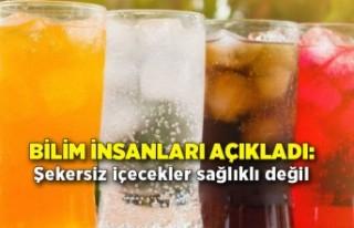 Bilim insanları açıkladı: Şekersiz içecekler...