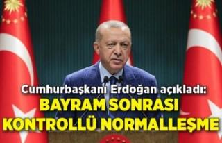 Cumhurbaşkanı Erdoğan açıkladı: Bayram sonrası...
