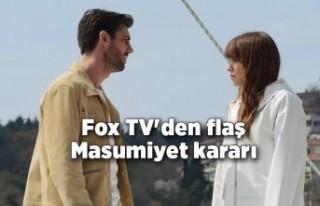 Fox TV'den flaş Masumiyet kararı