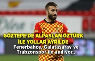 Göztepe'de Alpaslan Öztürk ile yollar ayrıldı!...