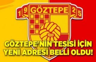 Göztepe'nin tesisi için yeni adresi belli oldu!