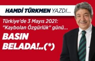 Hamdi Türkmen yazdı: Türkiye'de 3 Mayıs 2021:...