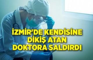 İzmir'de hasta kendisine dikiş atan doktora...