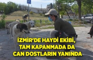 İzmir'de HAYDİ ekibi, tam kapanmada da can...
