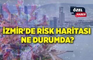 İzmir'de risk haritası ne durumda?