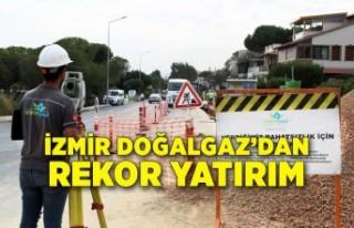 İzmir Doğalgaz'dan rekor yatırım
