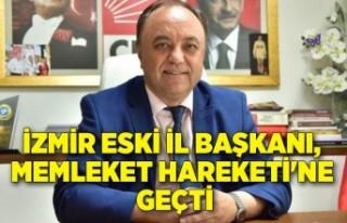 İzmir eski il başkanı, Memleket Hareketi'ne...