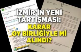 İzmir'in yeni tartışması: Karar oy birliğiyle...