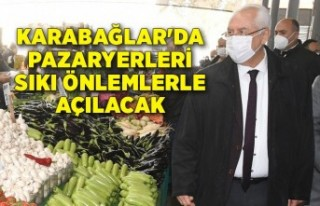 Karabağlar'da pazaryerleri sıkı önlemlerle...
