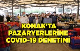 Konak'ta pazaryerlerine Covid-19 denetimi