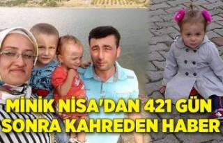 Minik Nisa'dan 421 gün sonra kahreden haber