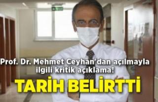 Prof. Dr. Mehmet Ceyhan'dan açılmayla ilgili...