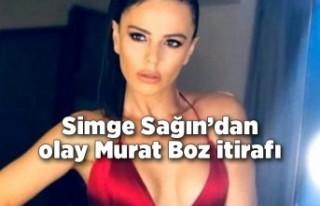 Simge Sağın'dan olay Murat Boz itirafı