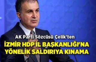 AK Parti Sözcüsü Çelik'ten İzmir HDP İl...