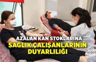 Azalan kan stoklarına sağlık çalışanlarının...