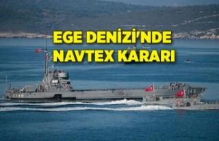 Ege Denizi'nde NAVTEX kararı