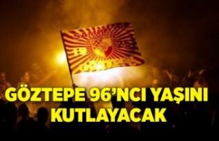 Göztepe96'ncı yaşını kutlayacak