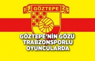 Göztepe'nin gözü Trabzonsporlu oyuncularda