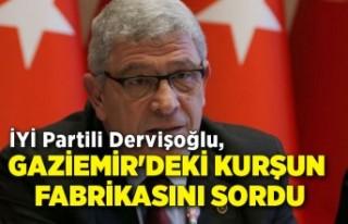 İYİ Partili Dervişoğlu, Gaziemir'deki kurşun...